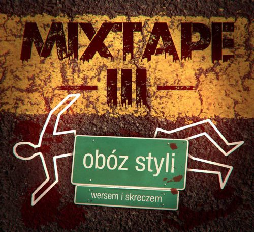Mix Tape 3 Obóz styli